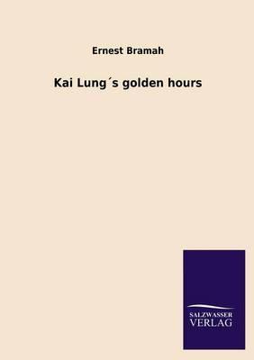 Kai Lung´s golden hours