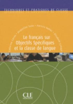 Le français sur objectifs spécifiques et la classe de langue