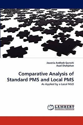 Comparative Analysis of Standard PMS and Local PMS