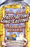 Uncle John's Fast-Acting Long-Lasting Bathroom Reader
