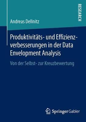 Produktivitäts- Und Effizienzverbesserungen in Der Data Envelopment Analysis