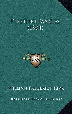 Fleeting Fancies (1904)