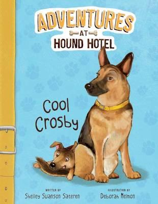 Cool Crosby (Adventures at Hound Hotel