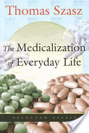 The Medicalization of Everyday Life