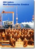 100 Jahre Nordseewerke