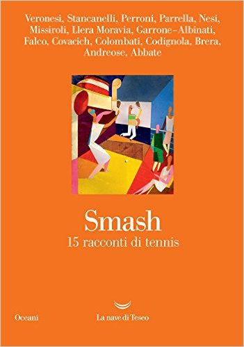 Smash: 15 racconti di tennis