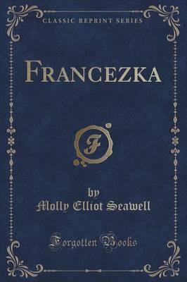 Francezka (Classic Reprint)