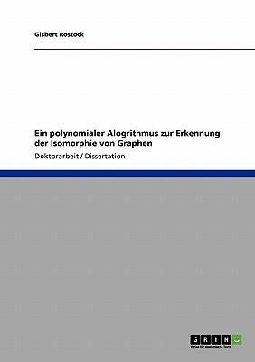Ein polynomialer Alogrithmus zur Erkennung der Isomorphie von Graphen