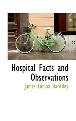 Hospital Facts and Observations