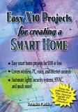 Easy X10 Projects For Creating A Smart Home