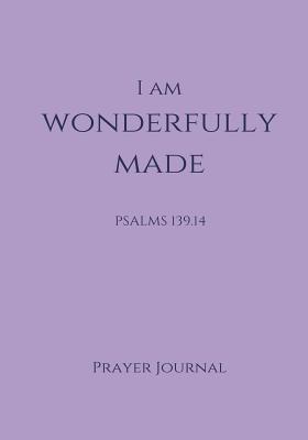 I Am Wonderfully Mad...