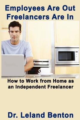 Employees Are Out - Freelancers Are in