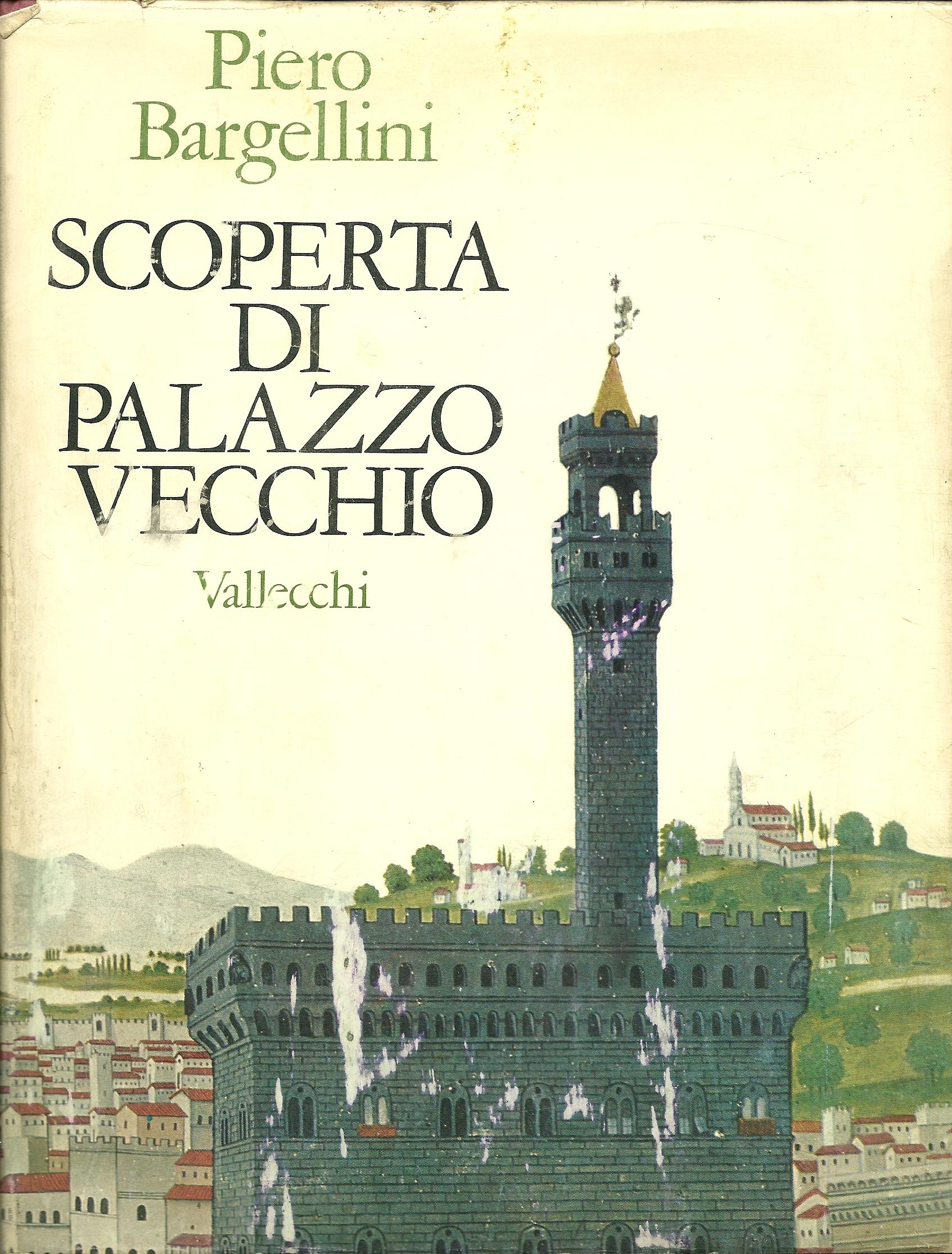 Scoperta di Palazzo Vecchio