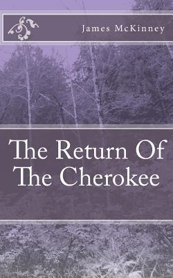 The Return of the Cherokee