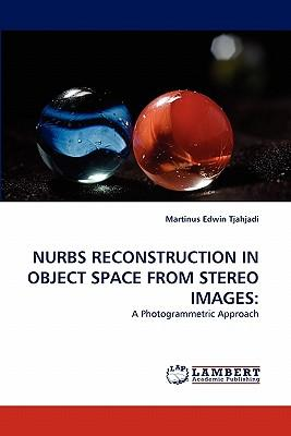 NURBS RECONSTRUCTION IN OBJECT SPACE FROM STEREO IMAGES
