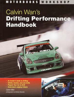 Calvin Wan's Drifting Performance Handbook