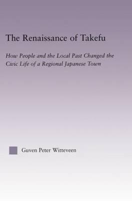 The Renaissance of Takefu