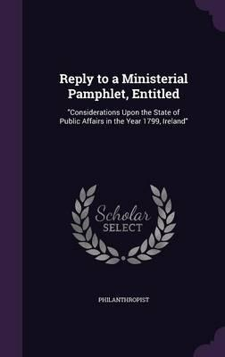 Reply to a Ministerial Pamphlet, Entitled