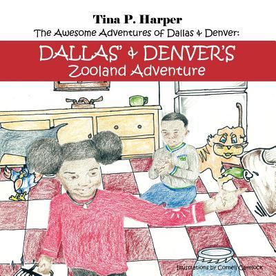 The Awesome Adventures Of Dallas & Denver