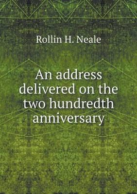 An Address Delivered on the Two Hundredth Anniversary