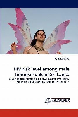 HIV risk level among male homosexuals in Sri Lanka