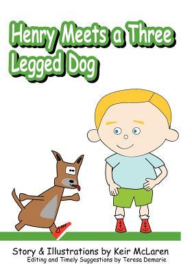 Henry Meets a Three-Legged Dog
