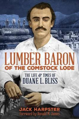 Lumber Baron of the Comstock Lode