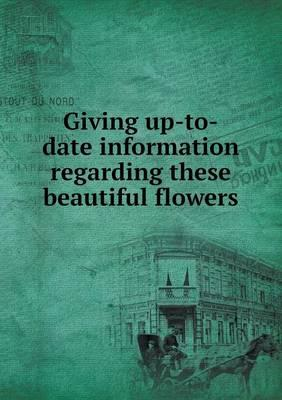 Giving Up-To-Date Information Regarding These Beautiful Flowers