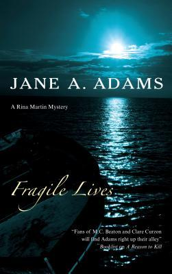 Fragile Lives