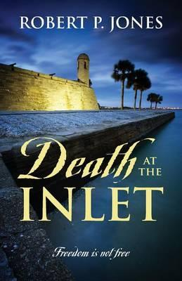 Death at the Inlet