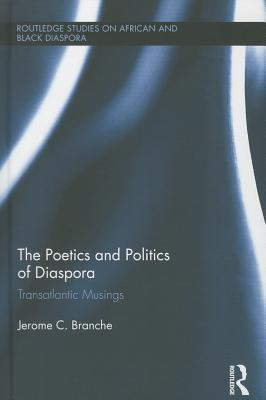 The Poetics and Politics of Diaspora