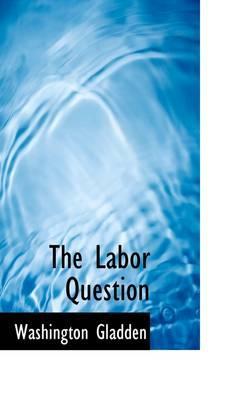 The Labor Question