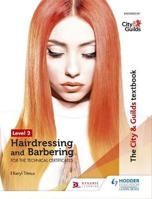 The City & Guilds Textbook Level 2 Hairdressing and Barbering