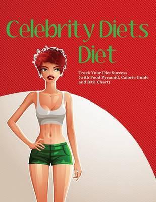 Celebrity Diets Diet
