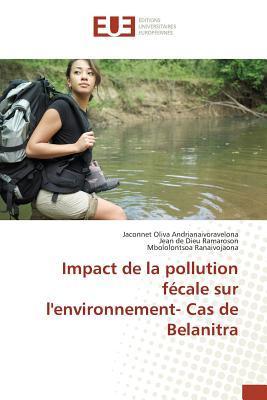 Impact de la Pollution Fecale Sur Lenvironnement- Cas de Belanitra