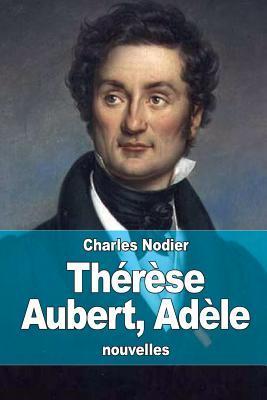 Therese Aubert, Adel...