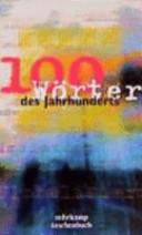 100 Wörter des Jahrhunderts
