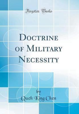 Doctrine of Military Necessity (Classic Reprint)