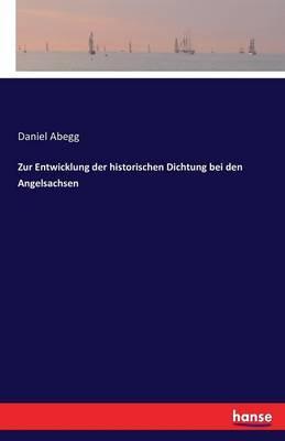 Zur Entwicklung der historischen Dichtung bei den Angelsachsen