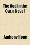 The God in the Car, a Novel