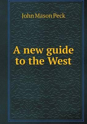 A New Guide to the West