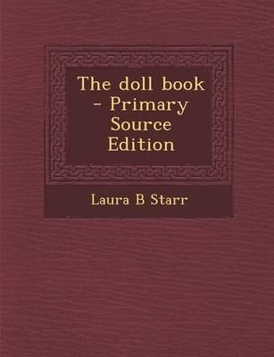 The Doll Book - Primary Source Edition