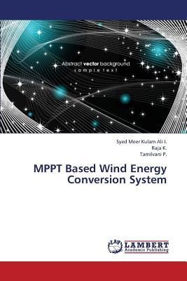 MPPT Based Wind Energy Conversion System