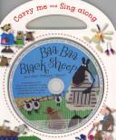 Carry-Me and Sing-Along: Baa, Baa Black Sheep