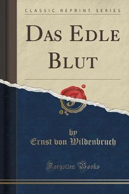 Das Edle Blut (Class...