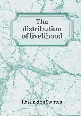 The Distribution of Livelihood