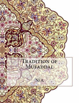 Tradition of Mufaddal