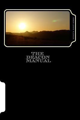The Deacon Manual