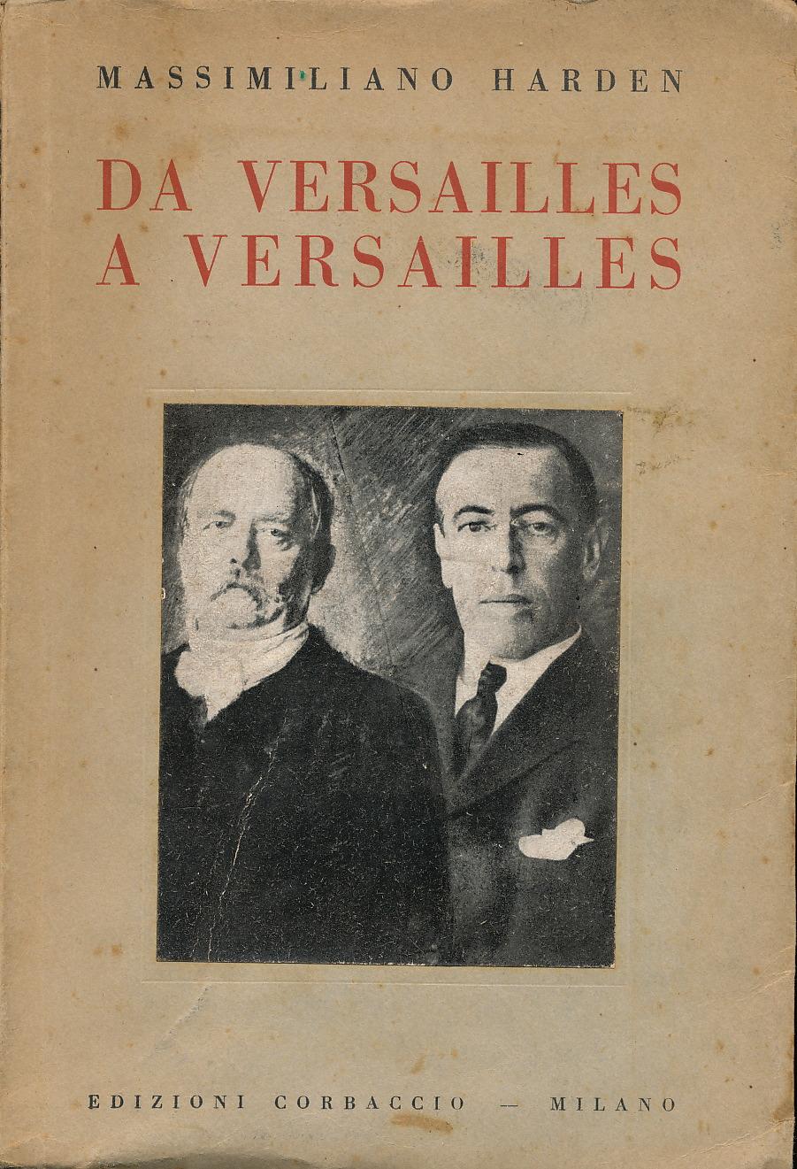 Da Versailles a Versailles