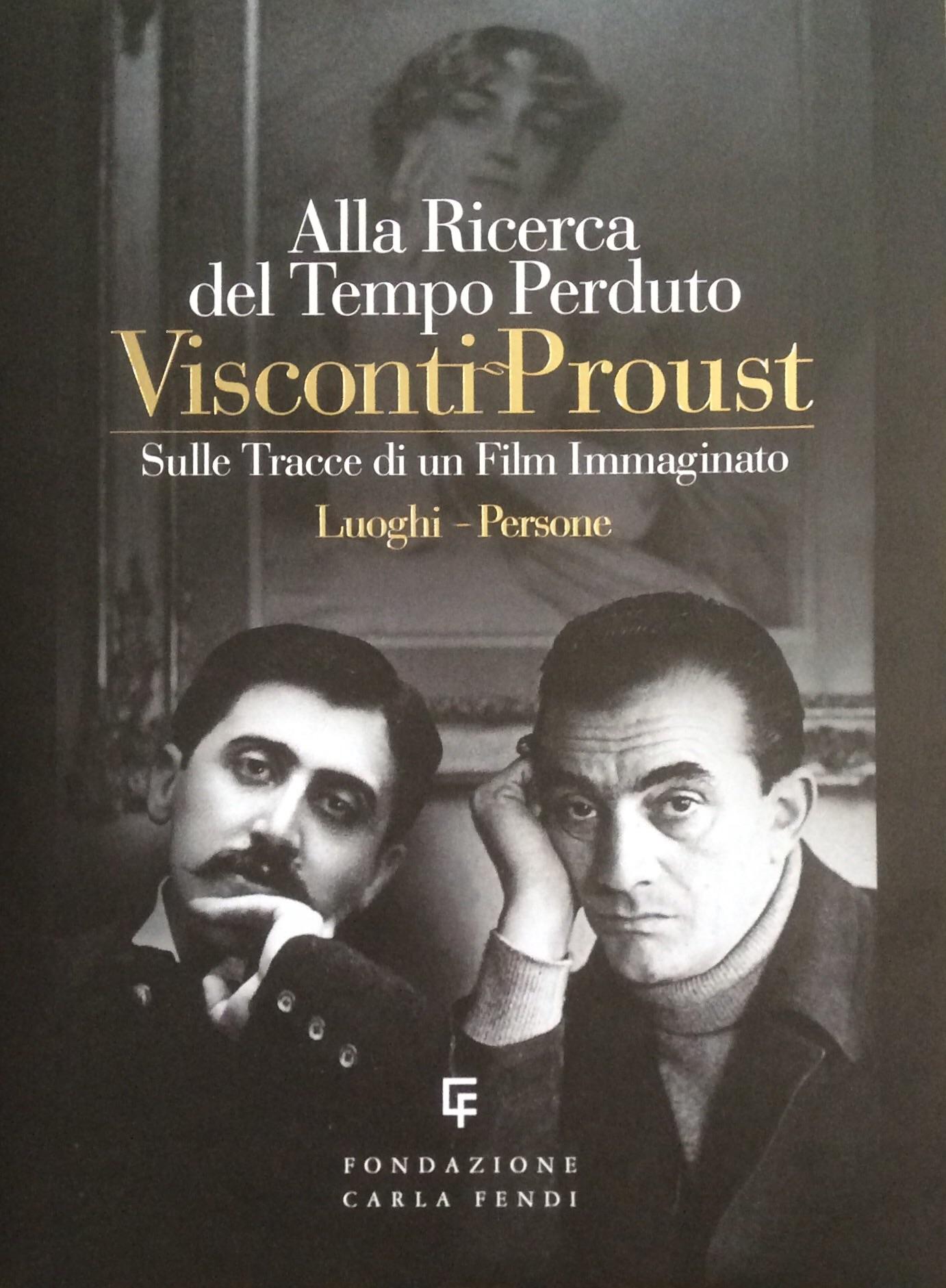 Visconti Proust - Alla ricerca del tempo perduto